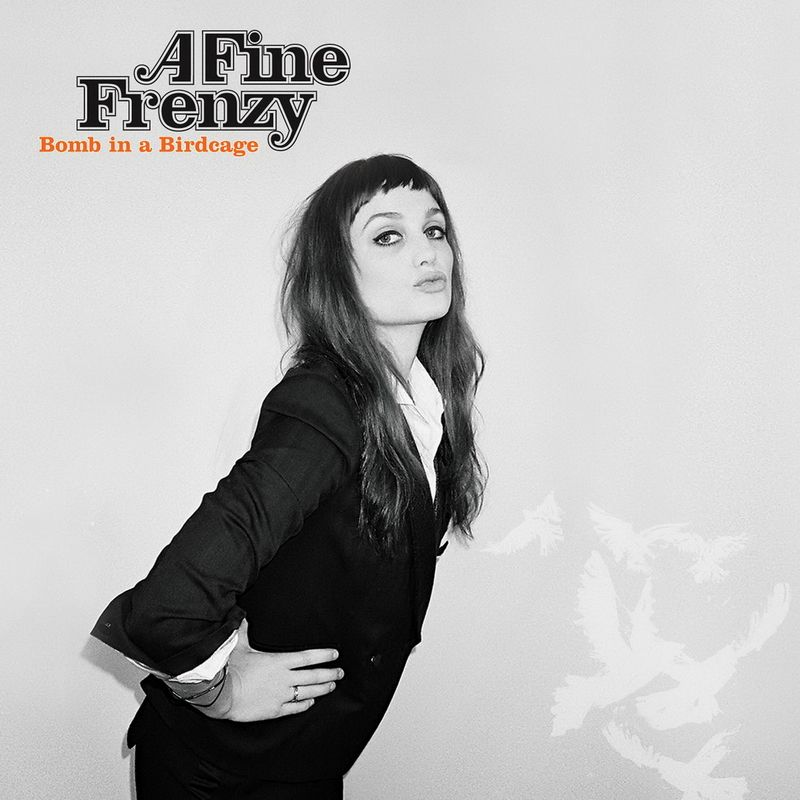 A Fine Frenzy - Bomb In A Birdcage album cover