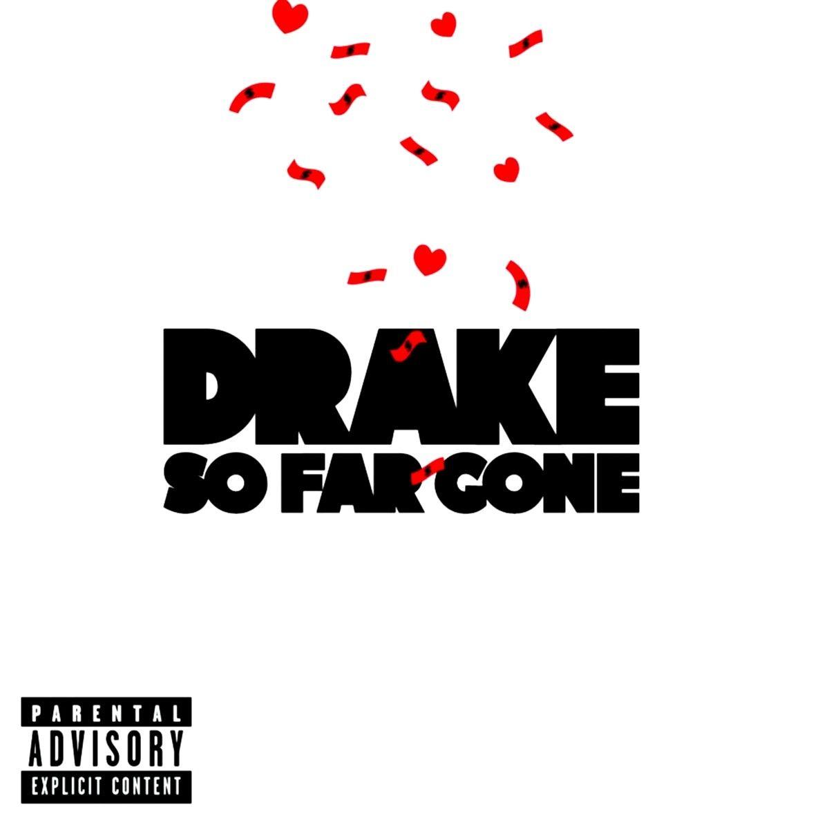Drake - So Far Gone (ep) album cover