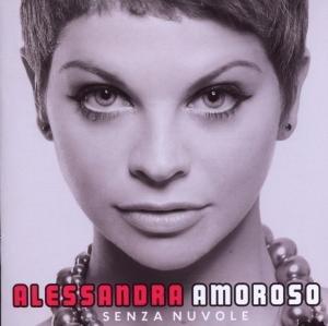 Alessandra Amoroso - Senza Nuvole album cover