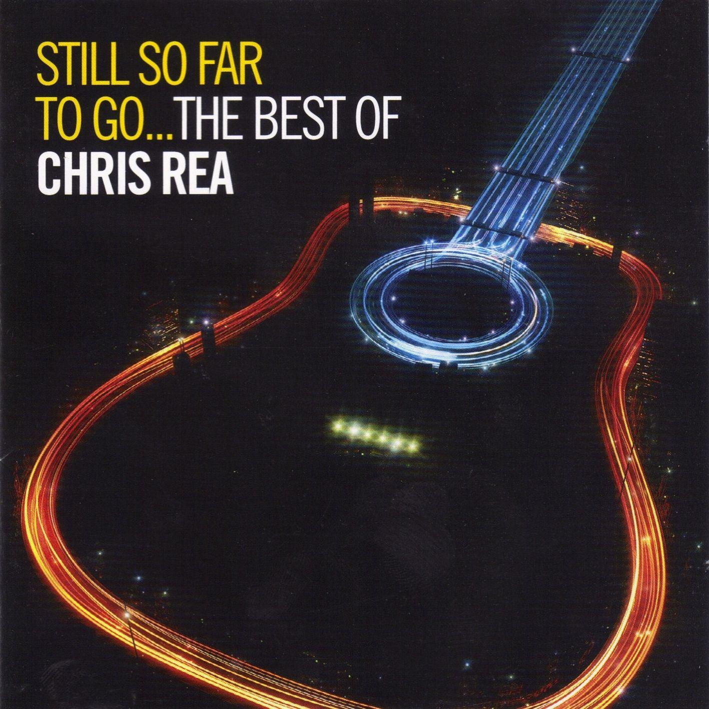 Chris Rea - Still So Far To Go - The Best Of album cover