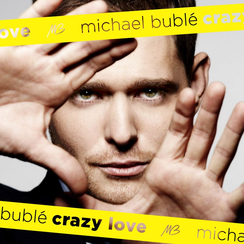 Michael Bublé - Crazy Love album cover