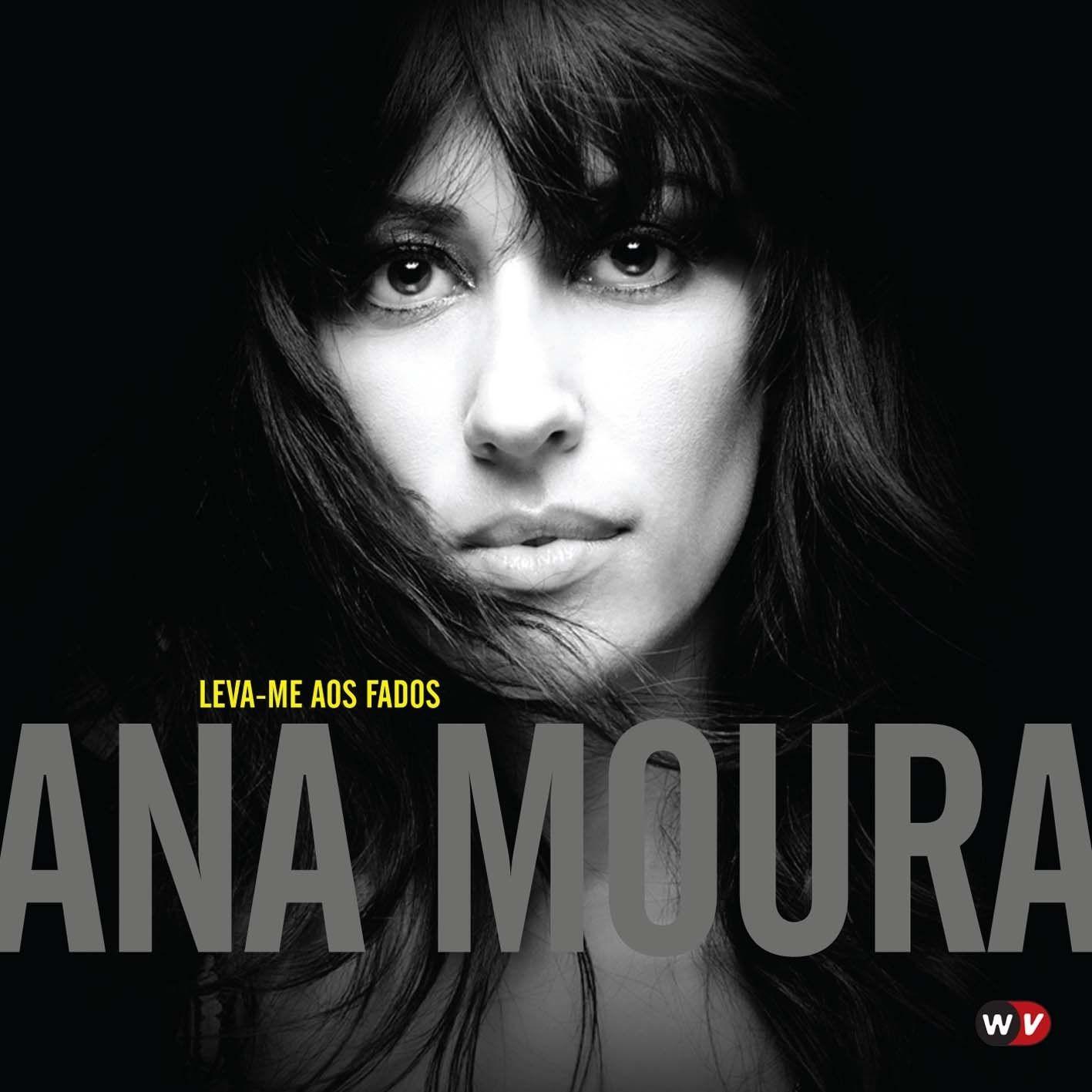 Ana Moura - Leva-me Aos Fados album cover
