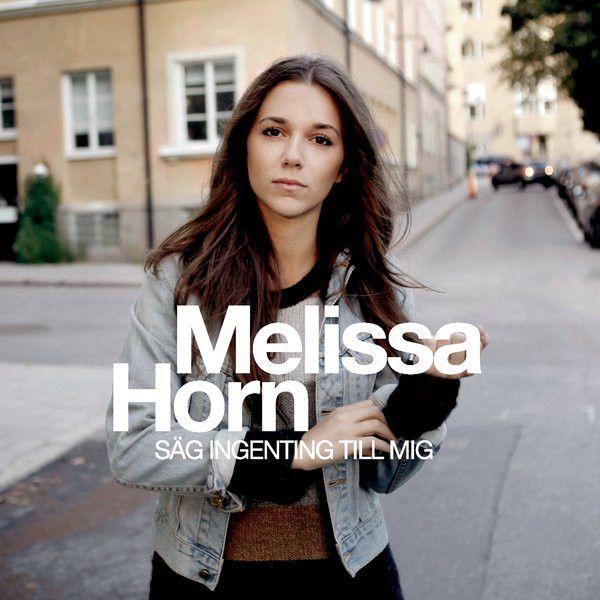 Melissa Horn - Säg Ingenting Till Mig album cover