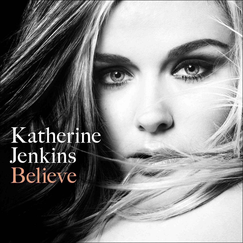 Katherine Jenkins - Believe album cover