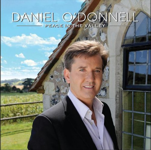 Daniel O'donnell - Peace In The Valley album cover