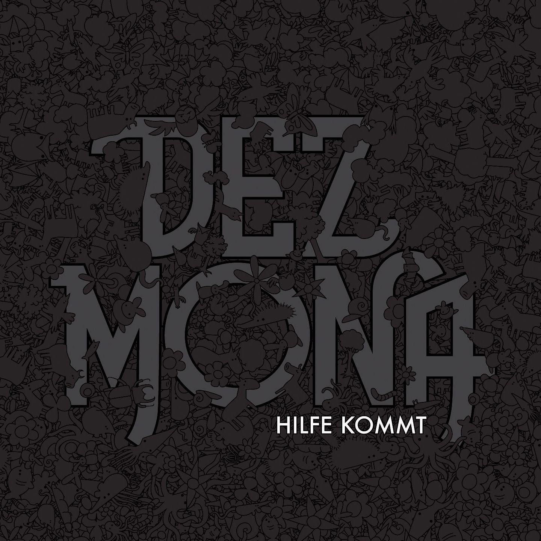 Dez Mona - Hilfe Kommt album cover