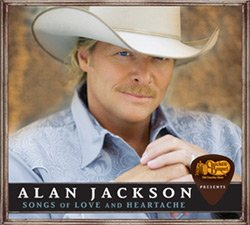 Alan Jackson - Songs Of Love And Heartache album cover