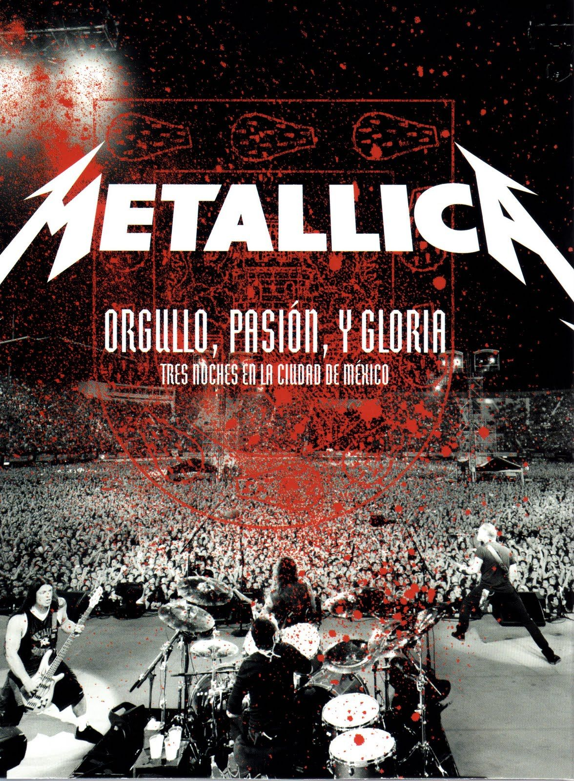 Metallica - Orgullo, Pasión Y Gloria album cover