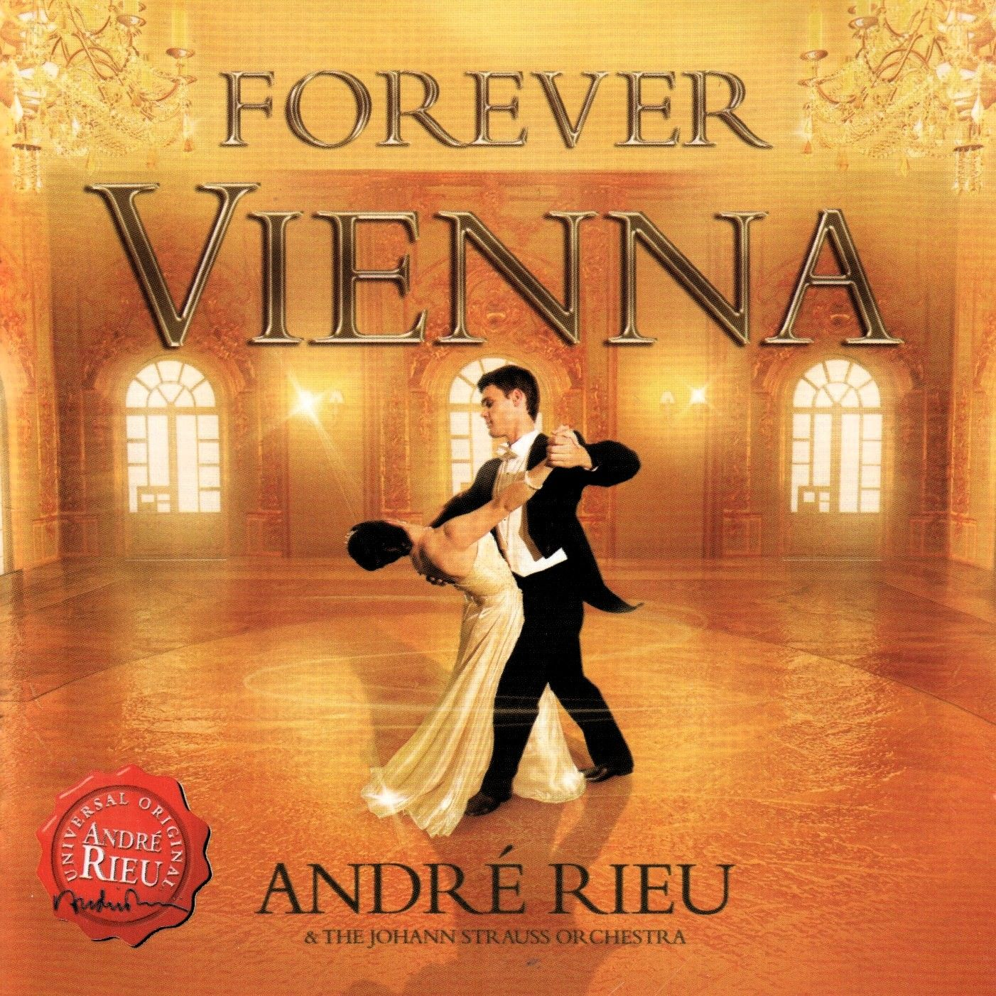 Andre Rieu & The Johann Strauss Orchestra - Forever Vienna album cover
