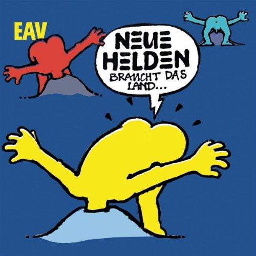 Eav - Neue Helden Braucht Das Land album cover