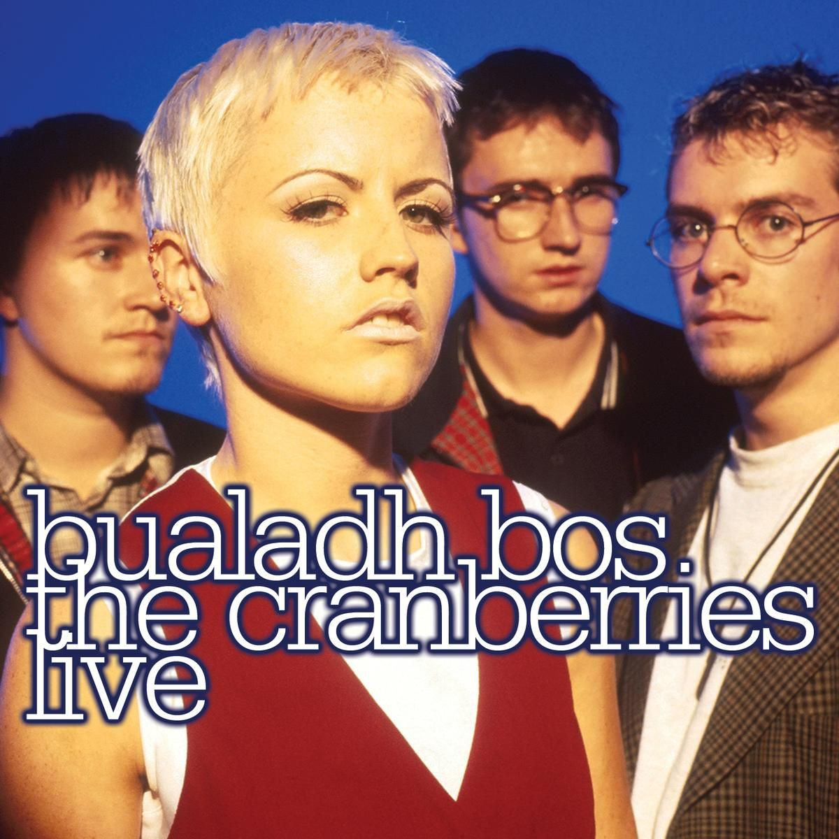 The Cranberries - Bualadh Bos. The Cranberries Live album cover