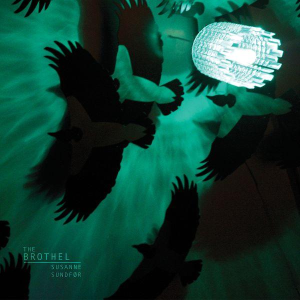 Susanne Sundfør - The Brothel album cover