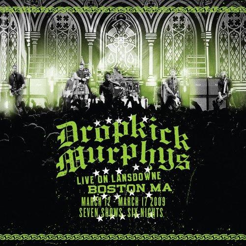 Dropkick Murphys - Live On Lansdowne, Boston Ma album cover