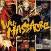 Wu Massacre by  Method Man  featuring  Ghostface Killah  and  Raekwon