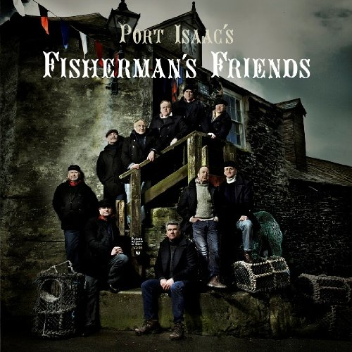 Port Isaac's Fisherman's - Port Isaac's Fisherman's Friends album cover