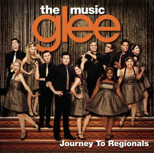 Glee Cast - Glee: The Music, Journey To Regionals album cover
