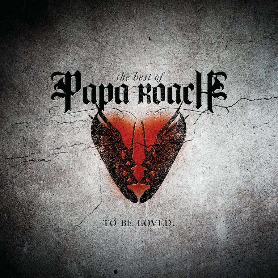 Papa Roach - To Be Loved: The Best Of Papa Roach album cover