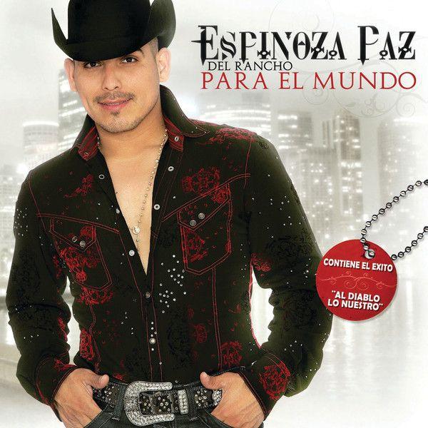 Espinoza Paz - Del Rancho Para El Mundo album cover