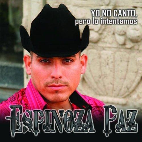 Espinoza Paz - Yo No Canto Pero Lo Intentamos album cover