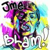 Blam by  Jme