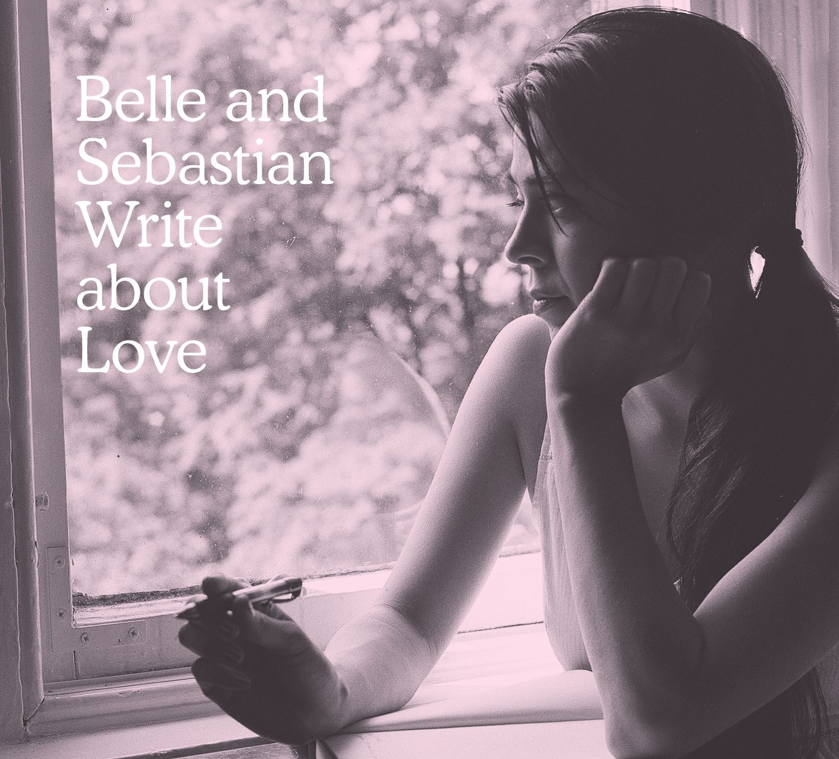 Belle And Sebastian - Write About Love album cover