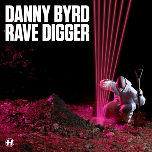 Danny Byrd - Rave Digger album cover