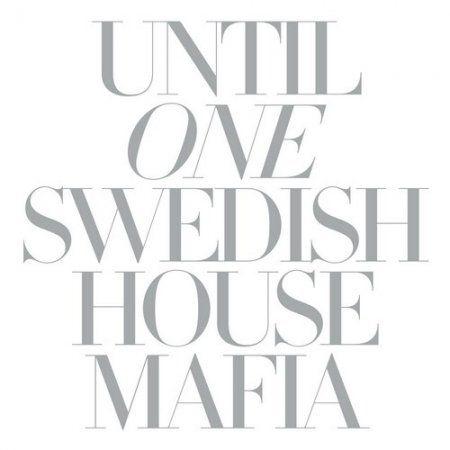 Swedish House Mafia - Until One album cover