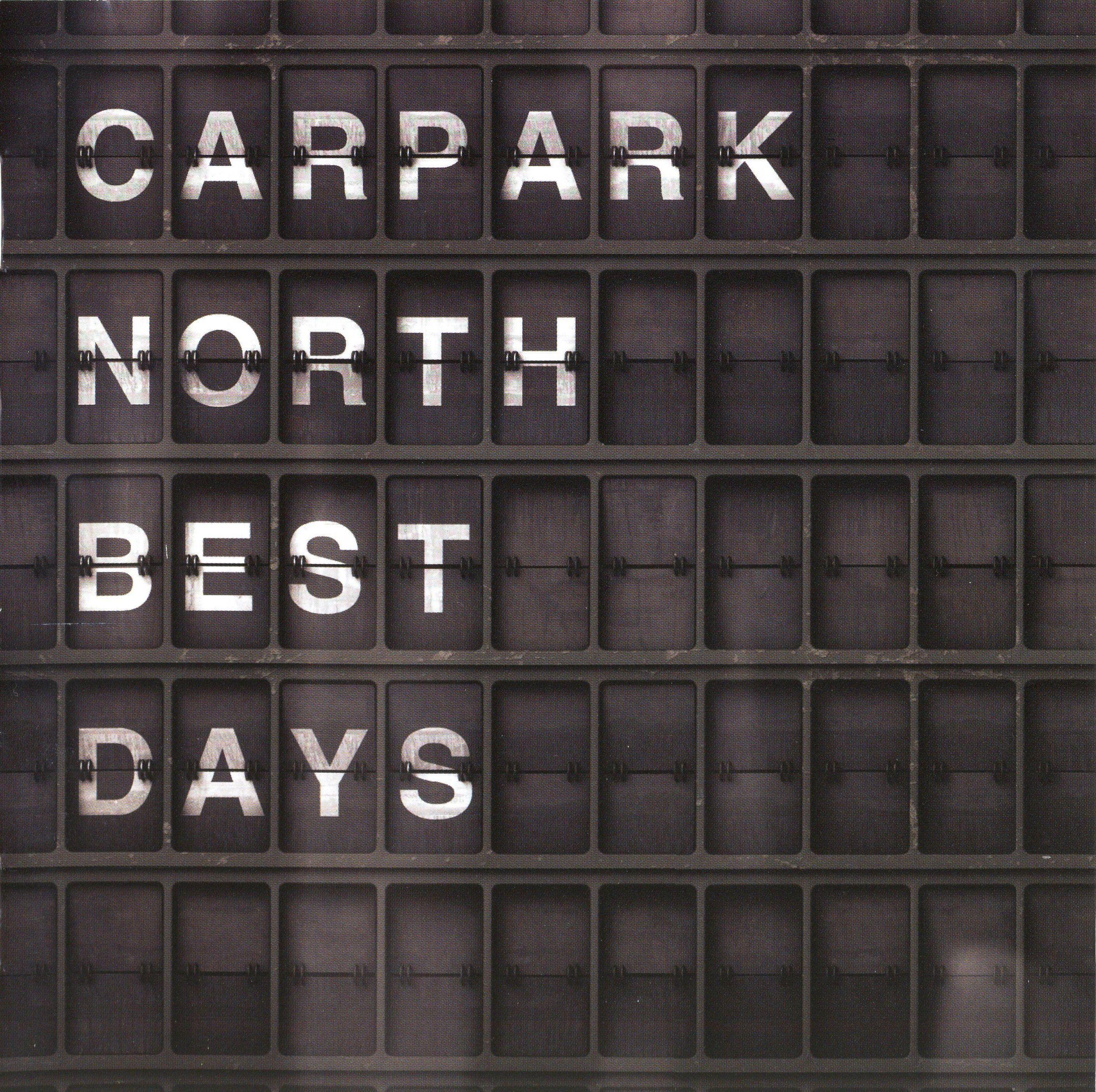 Carpark North - Best Days album cover