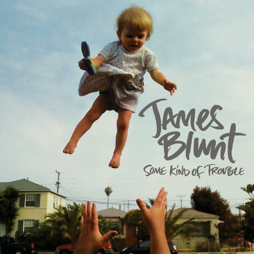 James Blunt - Some Kind Of Trouble album cover