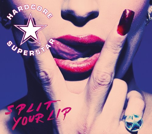 Hardcore Superstar - Split Your Lip album cover