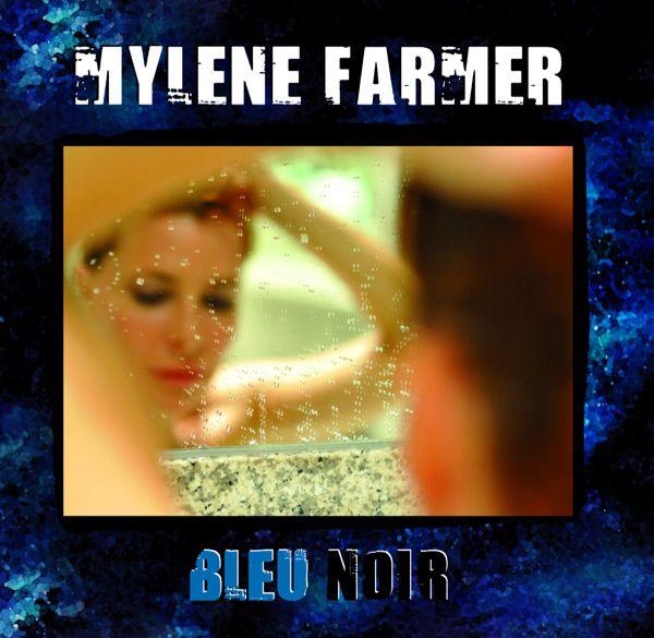 Mylène Farmer - Bleu Noir album cover