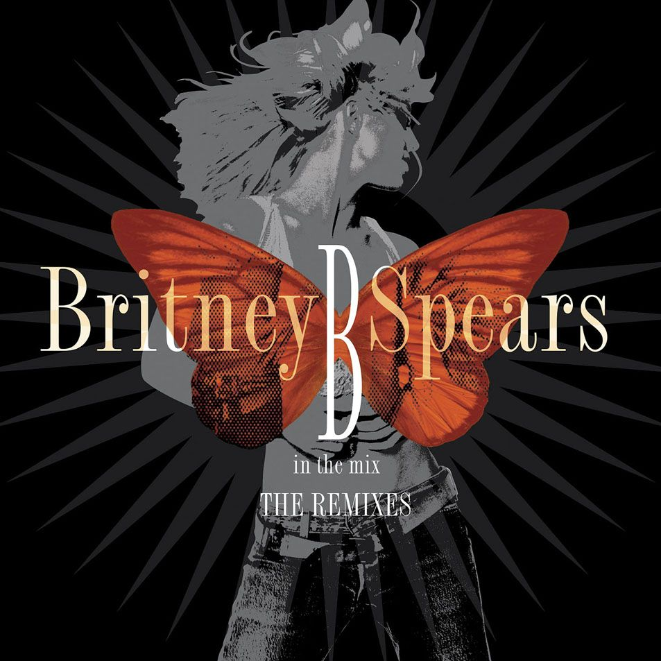 Britney Spears - B In The Mix - The Remixes album cover