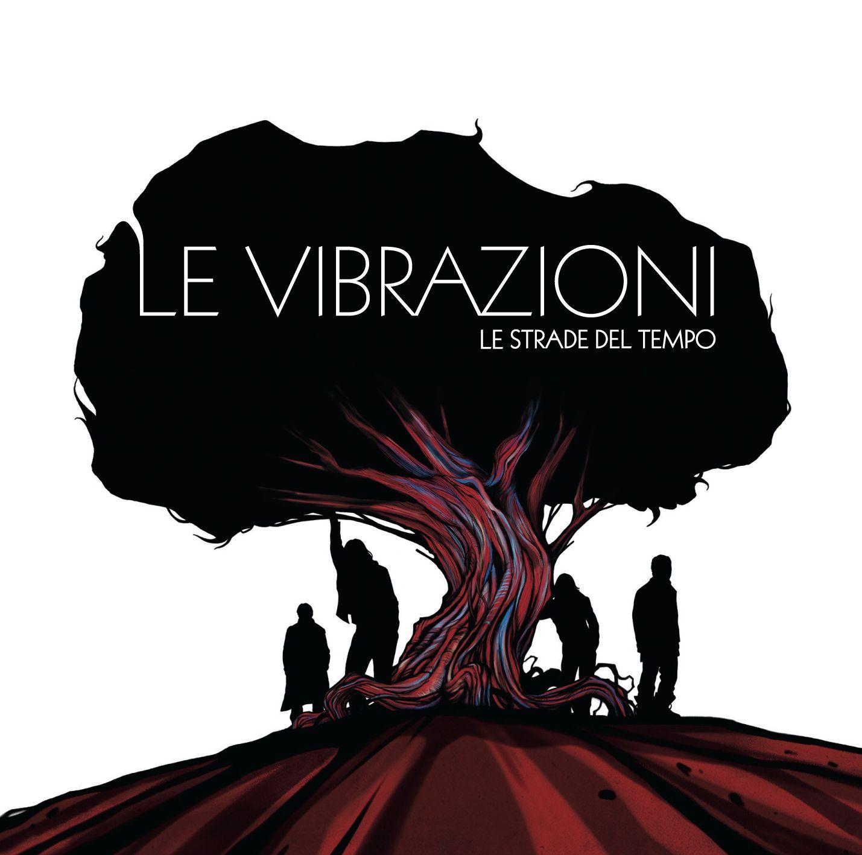 Le Vibrazioni - Le Strade Del Tempo album cover