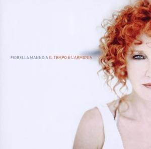 Fiorella Mannoia - Il Tempo E L'armonia album cover