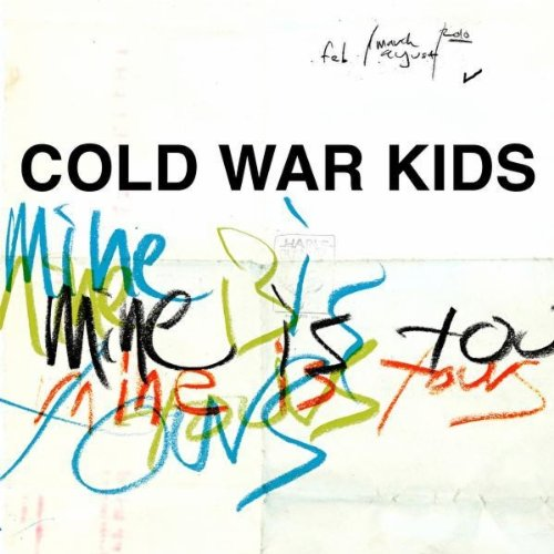 Cold War Kids - Mine Is Yours album cover