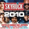 Skyrock 2010 by  Various Artists