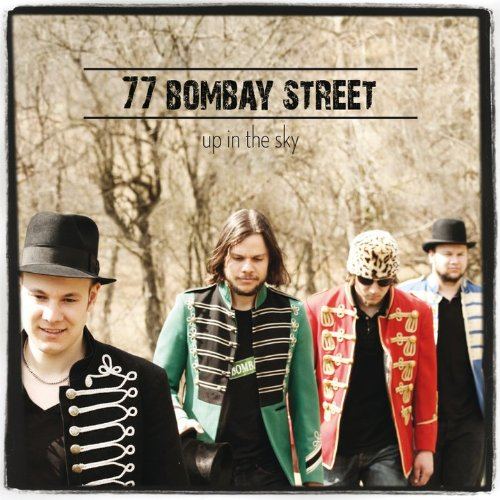 77 Bombay Street - Up In The Sky album cover