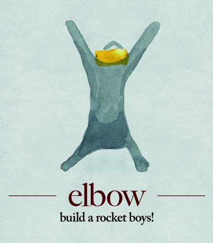 Elbow - Build A Rocket Boys! album cover