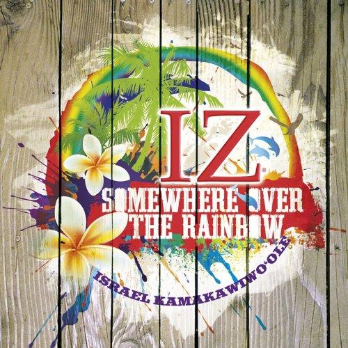 somewhere over the rainbow israel kamakawiwo mp3 free download