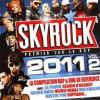 Skyrock 2011 Volume 2 by  Various Artists