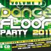 Dancefloor Party 2011 Volume2 by  Various Artists