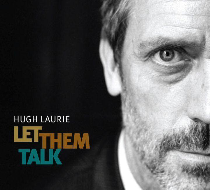 Hugh Laurie - Let Them Talk album cover