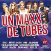 Un Maxx De Tubes 2011 by  Various Artists