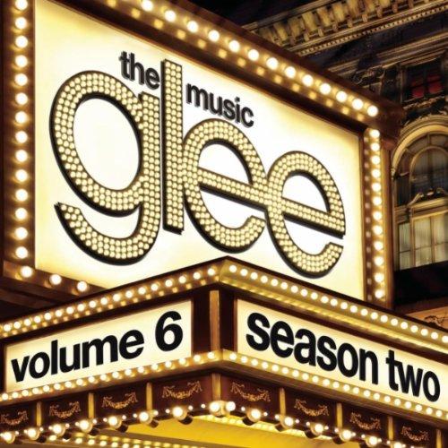 Glee Cast - Glee: The Music, Volume 6 album cover