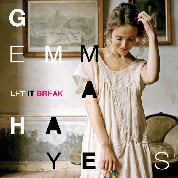 Gemma Hayes - Let It Break album cover