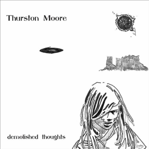 Thurston Moore - Demolished Thoughts album cover