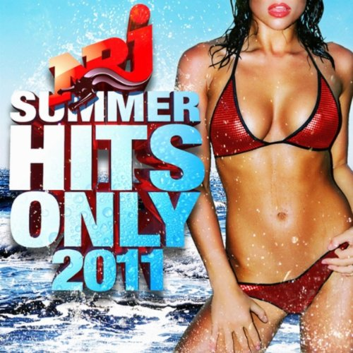 Various Artists - Nrj Summer Hits Only 2011 album cover