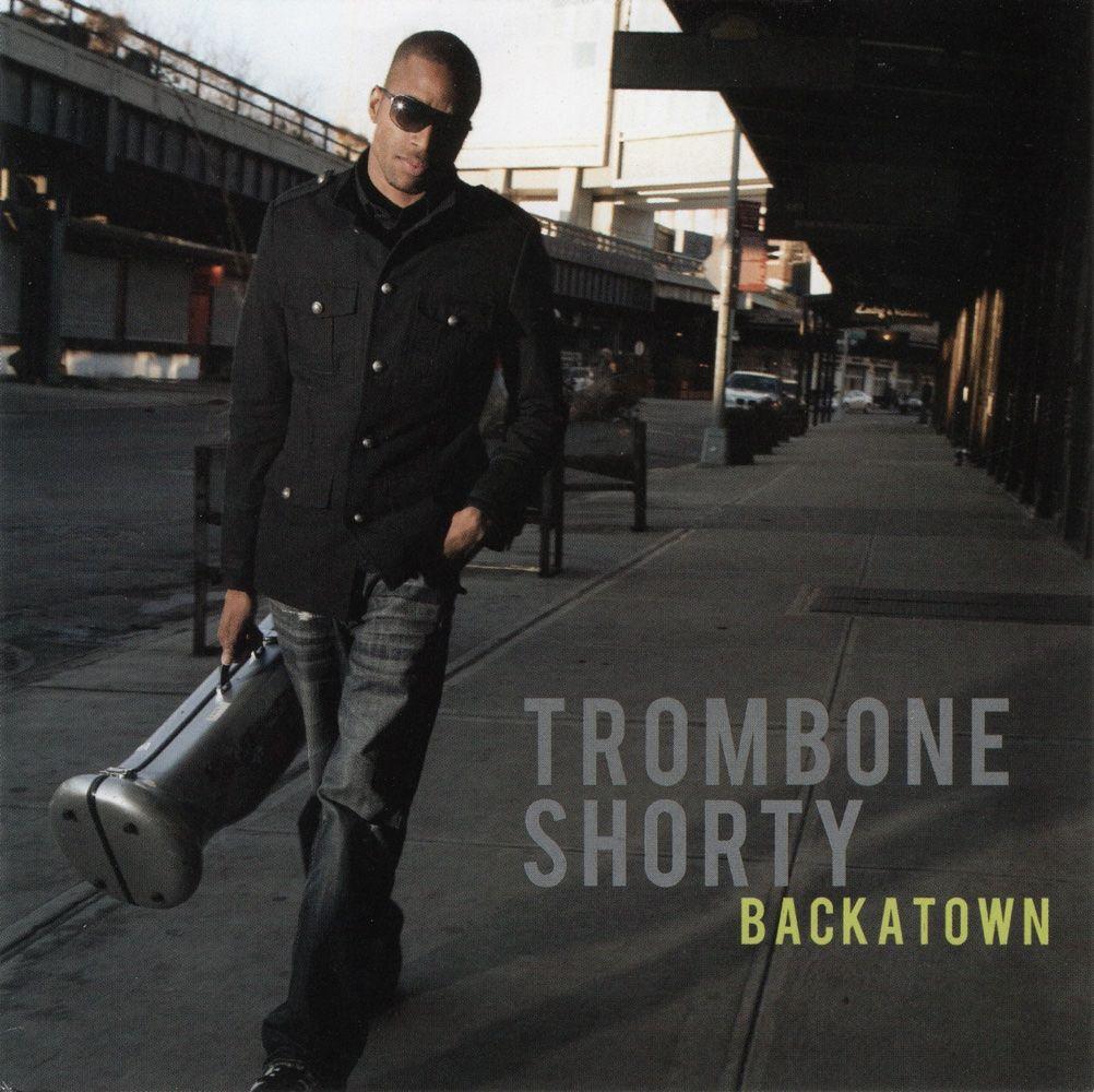 Trombone Shorty - Backatown album cover