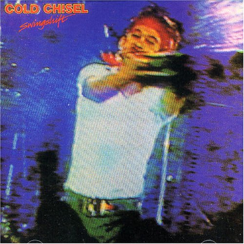 Cold Chisel - Swingshift album cover