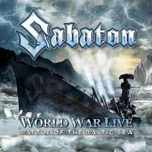 Sabaton - World War Live - Battle Of The Baltic Sea album cover